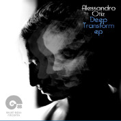 Alessandro Otiz-Deep Transform ep